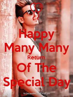 Poster: Happy Many Many Return Of The Special Day