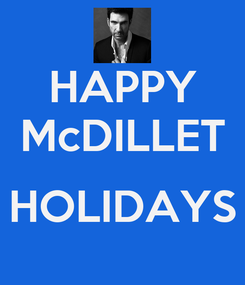 Poster: HAPPY McDILLET  HOLIDAYS