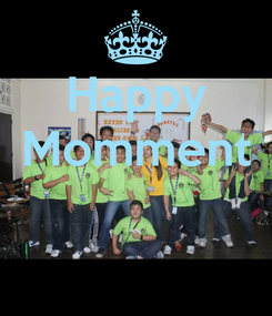 Poster: Happy Momment