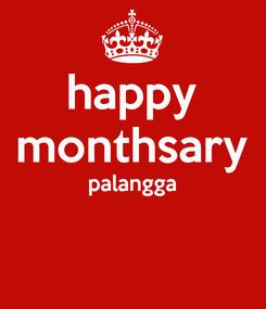 Poster: happy monthsary palangga