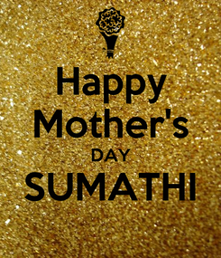 Poster: Happy Mother's DAY SUMATHI