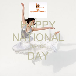 Poster: HAPPY NATIONAL DANCE DAY