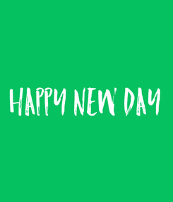 Poster: happy new day