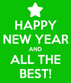 Poster: HAPPY NEW YEAR AND ALL THE BEST!