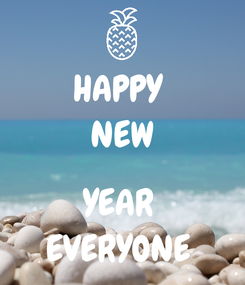 Poster: HAPPY  NEW  YEAR  EVERYONE