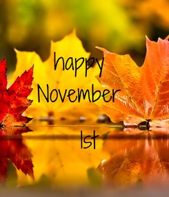 Poster: happy  November    1st
