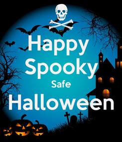 Poster: Happy  Spooky Safe Halloween