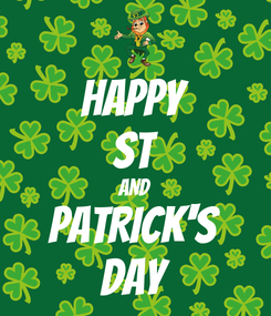 Poster: HAPPY ST AND PATRICK'S DAY