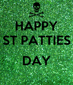 Poster: HAPPY ST PATTIES  DAY