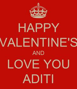 Poster: HAPPY VALENTINE'S AND LOVE YOU ADITI