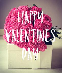 Poster: HAPPY VALENTINES DAY