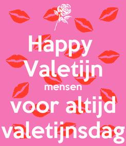 Poster: Happy  Valetijn mensen voor altijd valetijnsdag