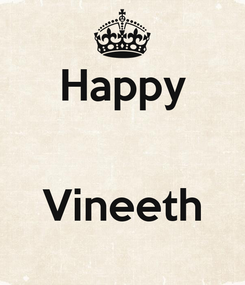 Poster: Happy   Vineeth