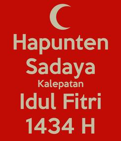 Poster: Hapunten Sadaya Kalepatan Idul Fitri 1434 H