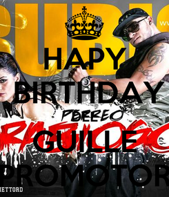 Poster: HAPY  BIRTHDAY DEL GUILLE PROMOTOR