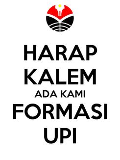 Poster: HARAP KALEM ADA KAMI FORMASI UPI