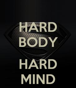 Poster: HARD BODY  HARD MIND