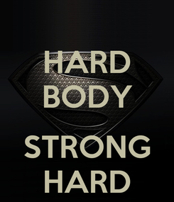 Poster: HARD BODY  STRONG HARD