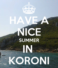 Poster: HAVE A NICE SUMMER IN  KORONI