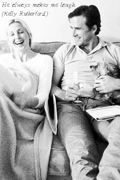 Poster: He always makes me laugh... (Kelly Rutherford)