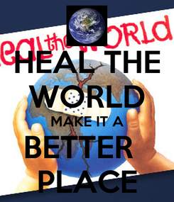 Poster: HEAL THE WORLD MAKE IT A BETTER   PLACE