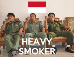 Poster:    HEAVY SMOKER