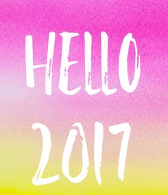 Poster: Hello 2017