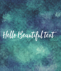 Poster: Hello Beautiful text
