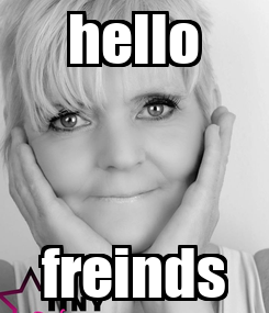 Poster: hello freinds