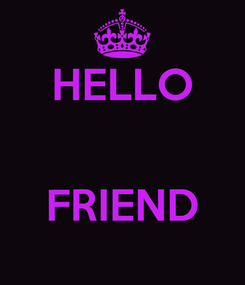 Poster: HELLO   FRIEND