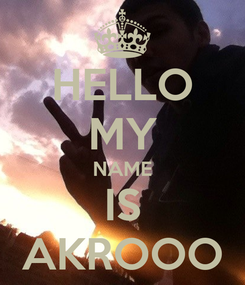 Poster: HELLO MY NAME IS AKROOO
