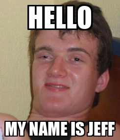 Poster: HELLO MY NAME IS JEFF