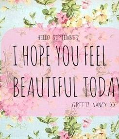 Poster:              Hello september