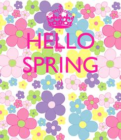 Poster: HELLO SPRING :)