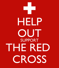 Poster: HELP OUT SUPPORT THE RED  CROSS