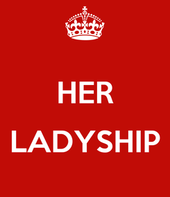 Poster:  HER  LADYSHIP