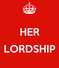 Poster:  HER  LORDSHIP