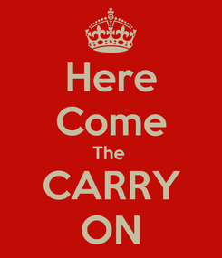 Poster: Here Come The  CARRY ON