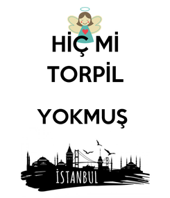 Poster: HİÇ Mİ TORPİL YOKMUŞ