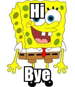 Poster: Hi Bye