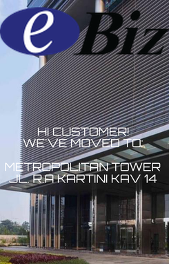Poster: HI CUSTOMER! WE'VE MOVED TO:  METROPOLITAN TOWER JL. R.A KARTINI KAV 14