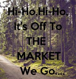 Poster: Hi-Ho,Hi-Ho,