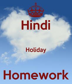 Poster: Hindi  Holiday  Homework