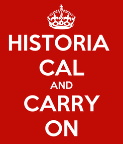 Poster: HISTORIA  CAL AND CARRY ON