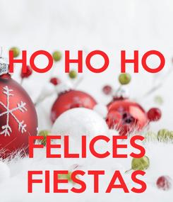 Poster: HO HO HO   FELICES FIESTAS