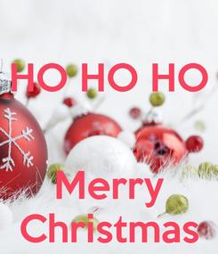 Poster: HO HO HO   Merry Christmas