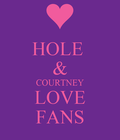 Poster: HOLE  & COURTNEY LOVE FANS