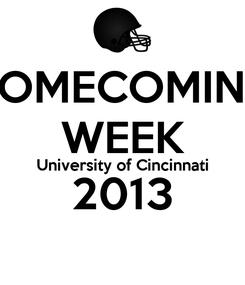 Poster: HOMECOMING WEEK University of Cincinnati 2013