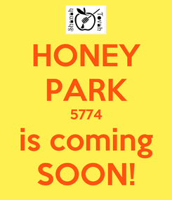Poster: HONEY PARK 5774 is coming SOON!