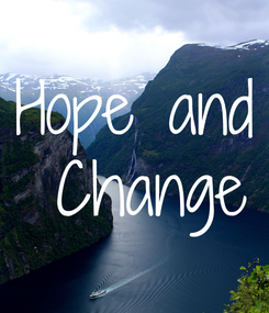 Poster: Hope and  Change
